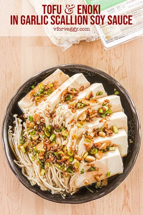 Tofu and Enoki in Garlic Scallion Soy Sauce